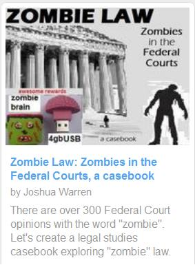 kickstarter zombie law casebook zombies in federal courts
